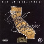 Cali Grown - Cali Grown