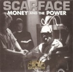 Scarface - Money And The Power