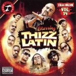 Thizz Latin - Thizz Nation Vol. 14