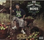 DZ - Apple Sauce To A Boss: Tha Mixtape