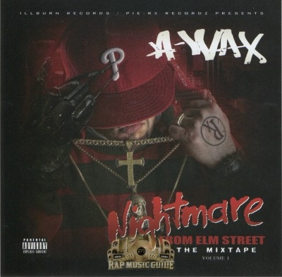 A-Wax - Nightmare From Elm Street The Mixtape Vol. 1