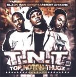 T.N.T. - Top Notch Thugz