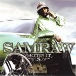 Samraw - Gettin It