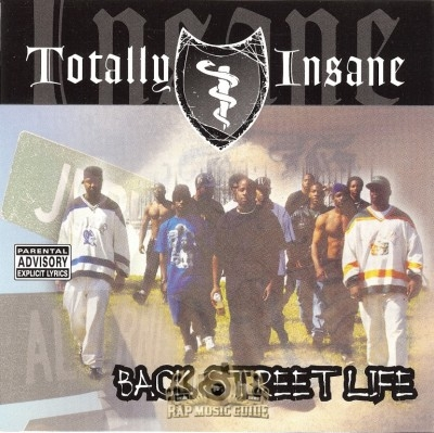 Totally Insane - Back Street Life