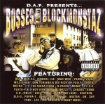 D.A.P. Presents - Bosses And Blockmonstaz