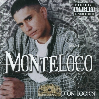 Monteloco - Keep On Look'n