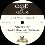 Old-E & Redrum - Street Life