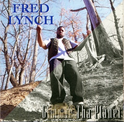 Fred Lynch - Gimmie Tha Planet