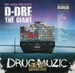 D-Dre The Ginat - Drug Muzic