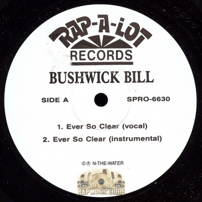 Bushwick Bill - Ever So Clear/ Call Me Crazy