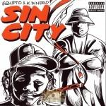 Equipto & K-Dinero - Sin City