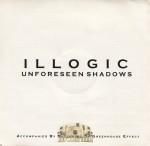 Illogic - Unforseen Shadows