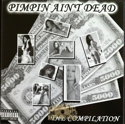 Pimpin Ain't Dead - The Compilation