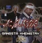 Kali's Finest - Gangsta Khemistry