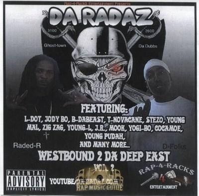 Da Radaz - Westbound 2 Da Deep East Vol. 2