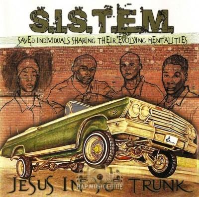 S.I.S.T.E.M. - Jesus In Yo' Trunk