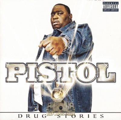 Pistol - Drug Stories