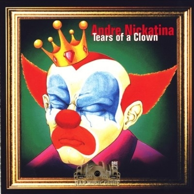 Andre Nickatina - Tears Of A Clown