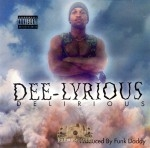 Dee-Lyrious - Delirious