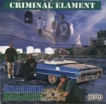 Criminal Elament - Undaground Railroad