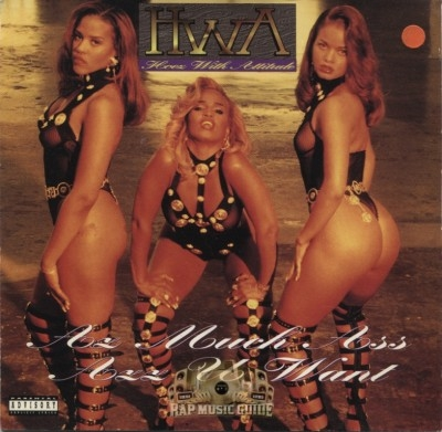 H.W.A. - Az Much Ass Azz U Want
