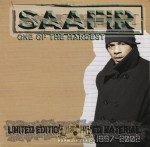 Saafir - One Of The Hardest: Limited Edition Archived Material 1997-2002