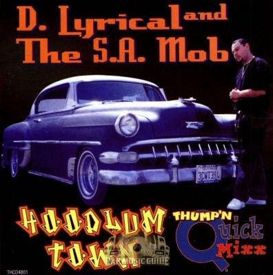 D. Lyrical And The S.A. Mob - Hoodlum Town