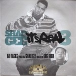 Shad Gee - It's Real 3 Hosted By Big Rich