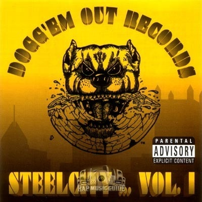 Dogg'Em Out Records - Steelcity Vol. 1
