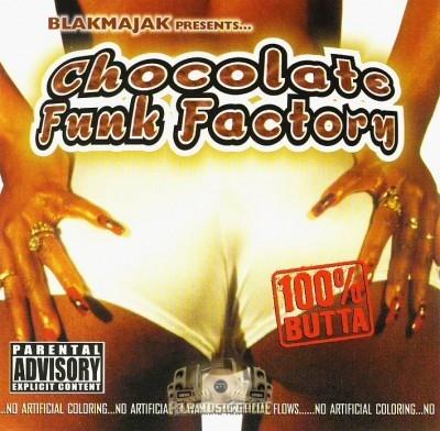 Chocolate Funk Factory - Blakmajak Presents
