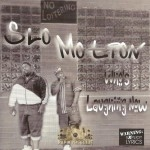 Slo Motion - Who's Laughing Now