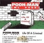 Pooh-Man - Life Of A Criminal