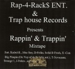 Rap-4-Rack$ Entertainment & Trap House Records Present - Rappin' & Trappin'