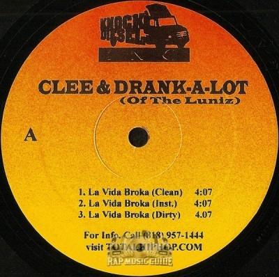 Clee & Drank-A-Lot - La Vida Broka