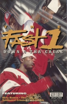 The Fast 1 - Down 4 Tha Cause