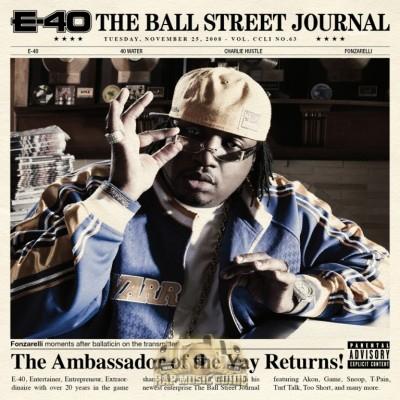 E-40 - The Ball Street Journal