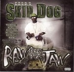 Skip Dog - Raw From The Jaw
