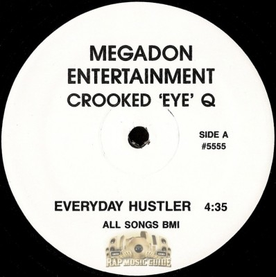 Crooked Eye Q - Everyday Hustler