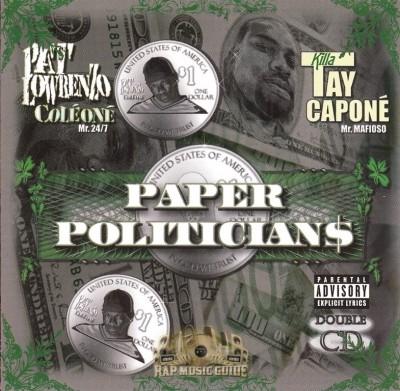 Pat Lowrenzo & Killa Tay - Paper Politicians