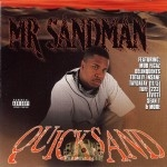 Mr. Sandman - Quicksand