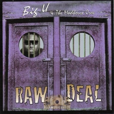 Big U & The Madhouse Crew - Raw Deal