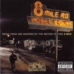 8 Mile - Motion Picture Soundtrack
