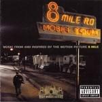 8 Mile - Motion Picture Soundtrack