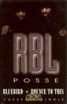 RBL Posse - Bluebird - Bounce To This