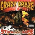 Crazy Craze - Street Life