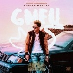 Adrian Marcel - GMFU