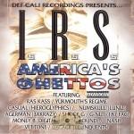 I.R.S. - America's Ghettos