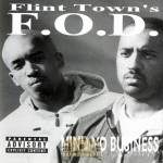 F.O.D. - Mind Yo Business