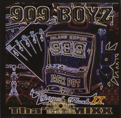 909 Boyz - Royal Flush II - Tha' Remixx