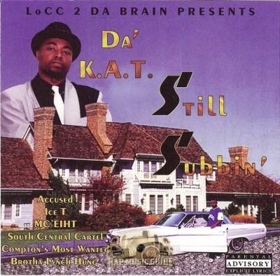 Da' K.A.T. - Still Subbin'